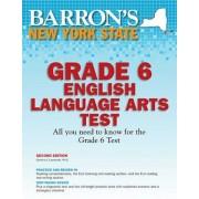 Barron's New York State Grade 6 English Language Arts Test, Paperback (2nd Ed.)