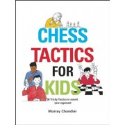 Chess Tactics for Kids, Hardcover/Murray Chandler