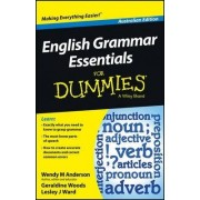 English Grammar Essentials For Dummies - Australia by Wendy M. Anderson