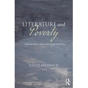 Literature and Poverty: From the Hebrew Bible to the Second World War, Paperback/David Aberbach