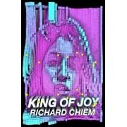 King of Joy, Paperback/Richard Chiem