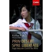 Prin desert spre libertate - Eunsun Kim Sebastien Falletti