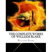 The Complete Works of William Blake, Paperback