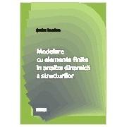 Modelare cu elemente finite in analiza dinamica a structurilor. matrixrom
