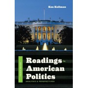 Readings in American Politics: Analysis and Perspectives, Paperback (4th Ed.)