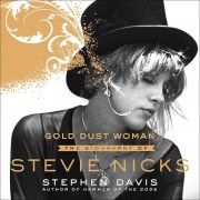 Gold Dust Woman: The Biography of Stevie Nicks, Audiobook