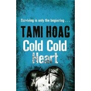 Cold Cold Heart, Paperback/Tami Hoag