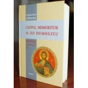 Chipul nemuritor al lui Dumnezeu - Dumitru Staniloae