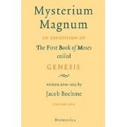 Mysterium Magnum: Volume One, Hardcover/Jacob Boehme
