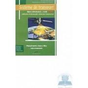 Sisteme De Transport - Manual Cls 12 - Alina Melnic Angela Osain Miriana Wolf