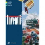 Marea carte despre Inventii. Utile. De viitor. Revolutionare. Indispensabile