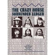 The Crazy Horse Surrender Ledger, Hardcover/Thomas R. Buecker