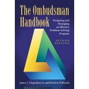 The Ombudsman Handbook: Designing and Managing an Effective Problem-Solving Program