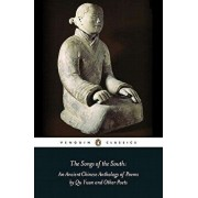 The Songs of the South: An Anthology of Ancient Chinese Poems by Qu Yuan and Other Poets, Paperback/Qu Yuan