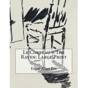 Le Corbeau = the Raven: Large Print