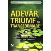 Adevar triumf si transformare - Sandra Anne Taylor