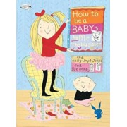 How to Be a Baby... by Me, the Big Sister, Paperback/Sally Lloyd-Jones