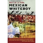 Mexican Whiteboy, Paperback/Matt de la Pena