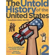 The Untold History of the United States, Volume 2: Young Readers Edition, 1945-1962, Paperback/Oliver Stone