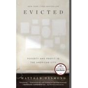 Evicted: Poverty and Profit in the American City, Hardcover