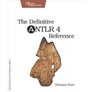The Definitive Antlr 4 Reference, Paperback (2nd Ed.)/Terence Parr