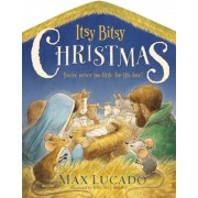 Itsy Bitsy Christmas: You're Never Too Little for His Love, Hardcover