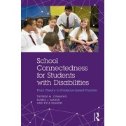 School Connectedness for Students with Disabilities. From Theory to Evidence-based Practice, Paperback/Kyle Higgins
