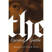 The Essential Goethe, Paperback/Johann Wolfgang Von Goethe