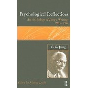 Psychological Reflections: An Anthology of Jung's Writings, 1905-1961