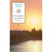 De wonderen van de Orient - Marco Polo