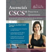 CSCS Practice Questions Test Prep Book 2019-2020: CSCS Exam Prep Review with Over 400 Practice Questions for the Certified Strength and Conditioning T, Paperback/Ascencia Personal Training Prep Team