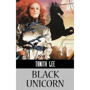 Black Unicorn, Paperback/Tanith Lee