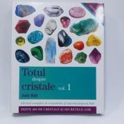 Totul despre cristale, volumul 1, autor Judy Hall