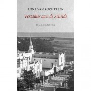Versailles aan de Schelde - Anna van Suchtelen