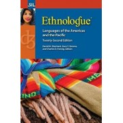 Ethnologue: Languages of the Americas and the Pacific, Twenty-Second Edition, Hardcover/David M. Eberhard