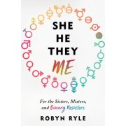 She/He/They/Me - For the Sisters, Misters, and Binary Resisters (Ryle Robyn)(Cartonat) (9781492666943)