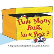 How Many Bugs in a Box': A Pop-Up Counting Book, Hardcover/David A. Carter