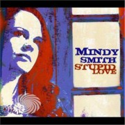 Video Delta Smith,Mindy - Stupid Love - CD