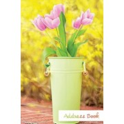 Address Book.: (Flower Edition Vol. E65) Pink Tulip Design Glossy and Soft Cover, Large Print, Font, 6 X 9 for Contacts, Addresses, P