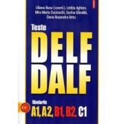 Teste DELFDALF. Nivelurile A1 A2 B1 B2 C1