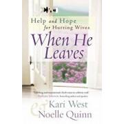 When He Leaves, Paperback/Kari West