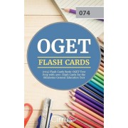 OGET (074) Flash Cards Book: OGET Test Prep with 300+ Flashcards for the Oklahoma General Education Test, Paperback/Cirrus Teacher Certification Exam Team