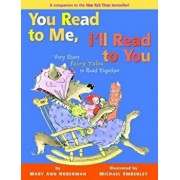 You Read to Me, I'll Read to You: Very Short Fairy Tales to Read Together, Hardcover/Mary Ann Hoberman