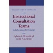 Instructional Consultation Teams - Collaborating for Change (Gravois Todd)(Cartonat) (9781572300132)