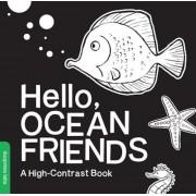 Hello, Ocean Friends: A High-Contrast Book, Hardcover