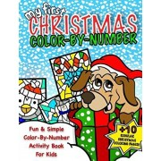 My First Christmas Color By Number; Christmas Activity Book For Kids: Classic Christmas Gift For Little Boys & Girls; 50+ Pages Of Seasonal Coloring &, Paperback/Coloring Books For Kids