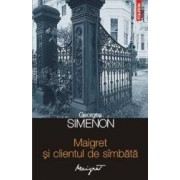 Maigret si clientul de simbata - Georges Simenon