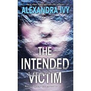 The Intended Victim/Alexandra Ivy
