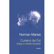 Curierul de Est. Dialog cu Edward Kanterian/Norman Manea