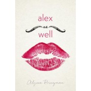 Alex as Well, Paperback